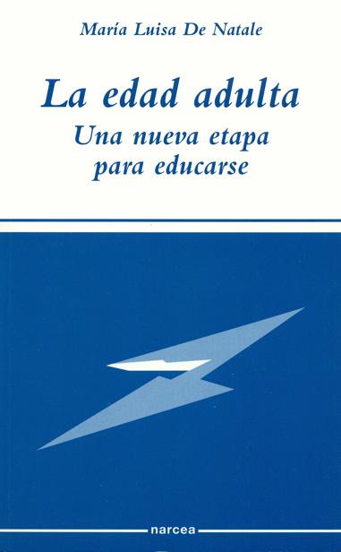 LA EDAD ADULTA, UNA NUEVA ETAPA PARA EDUCARSE