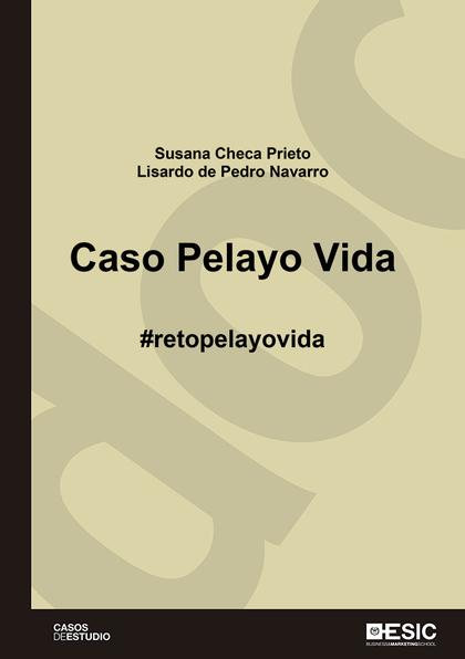 CASO PELAYO VIDA. #RETOPELAYOVIDA