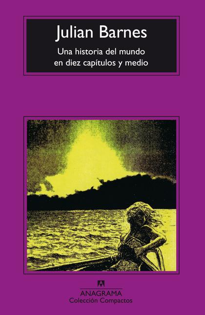 UNA HISTORIA DEL MUNDO EN DIEZ CAPITULOS Y MEDIO 98