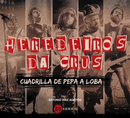 HEREDEIROS DA CRUS.