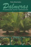 PALMERAS: MORFOLOGÍA, CULTIVO Y REPRODUCCIÓN