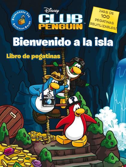 CLUB PENGUIN. BIENVENIDO A LA ISLA. LIBRO DE ADHESIVOS