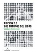EDICIÓN 2.0: LOS FUTUROS DEL LIBRO