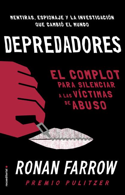 DEPREDADORES. EL COMPLOT PARA SILENCIAR A LAS VÍCTIMAS DE ABUSO.