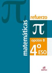 MATEMÁTICAS, 4 ESO, OPCIÓN B. REFUERZO