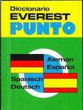 DICCIONARIO EVEREST PUNTO ALEMÁN-ESPAÑOL, SPANISCH-DEUTSCH