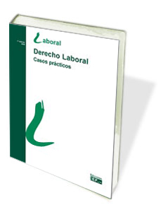 DERECHO LABORAL 2008: CASOS PRÁCTICOS