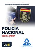 ESCALA BÁSICA DE POLICÍA NACIONAL. SIMULACROS DE EXAMEN DE INGLÉS