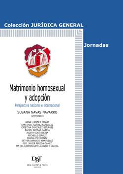 MATRIMONIO HOMOSEXUAL Y ADOPCIÓN: PERSPECTIVA NACIONAL E INTERNACIONAL