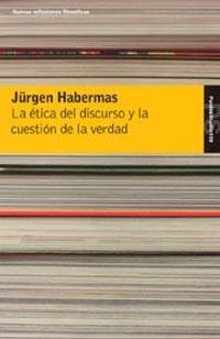 ETICA DEL DISCURSO Y CUESTION DE LA VERDAD