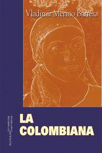LA COLOMBIANA.