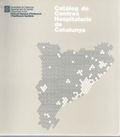 CATÀLEG DE CENTRES HOSPITALARIS DE CATALUNYA