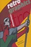 RETRO GRAPHICS COOKBOOK: 100 AÑOS DE DISEÑO GRÁFICO