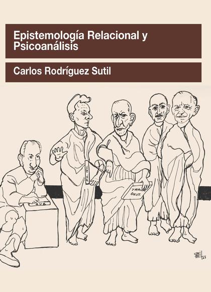 EPISTEMOLOGÍA RELACIONAL Y PSICOANÁLISIS.