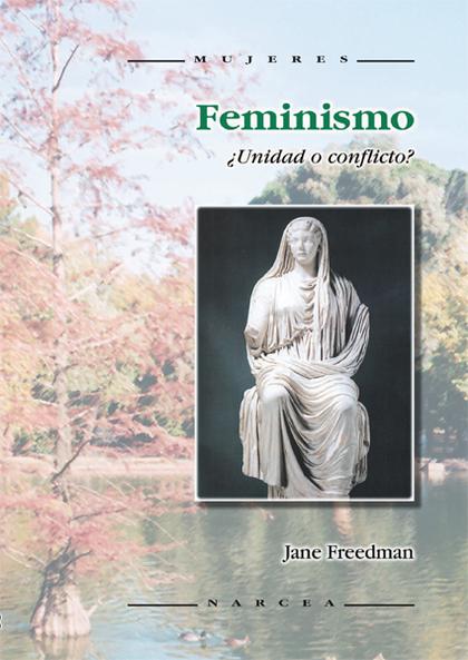FEMENISMO ¿UNIDAD O CONFLICTO?