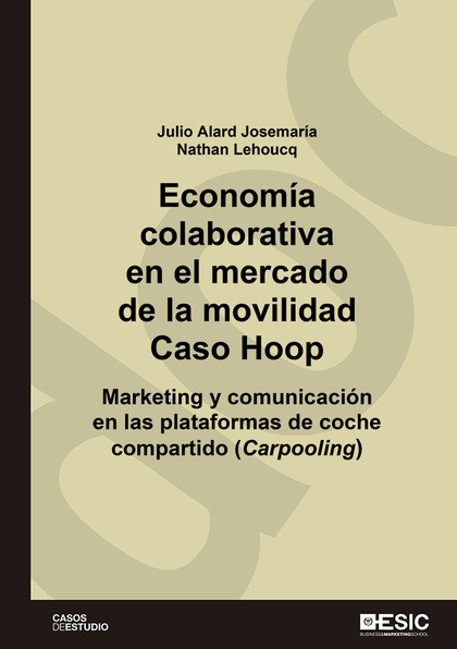 ECONOMÍA COLABORATIVA EN EL MERCADO DE LA MOVILIDAD. CASO HOOP                  MARKETING Y COM