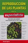 REPRODUCCIÓN DE LAS PLANTAS PARA EL ESPECIALISTA