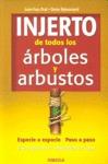 INJERTO DE TODOS LOS ÁRBOLES Y ARBUSTOS