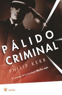 BERLIN NOIR. PÁLIDO CRIMINAL