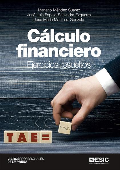 CÁLCULO FINANCIERO                                                              EJERCICIOS RESU