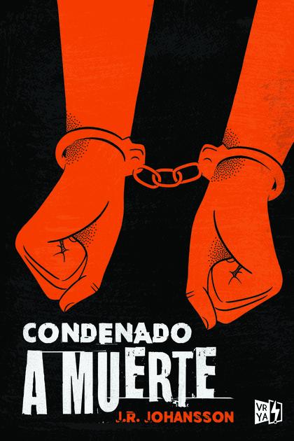 CONDENADO A MUERTE