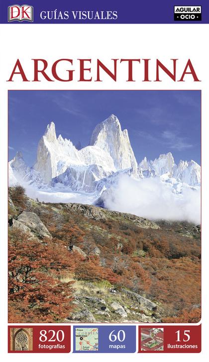 ARGENTINA (GUÍAS VISUALES 2016).