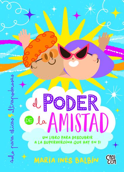 EL PODER DE LA AMISTAD