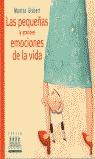 LAS PEQUEÑAS (Y LAS GRANDES) EMOCIONES DE LA VIDA