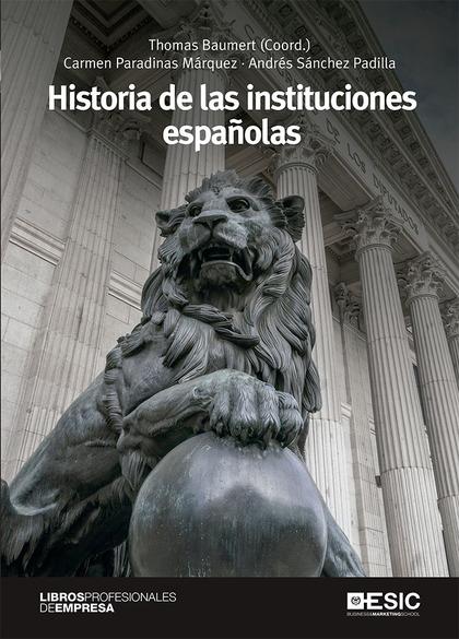 HISTORIA DE LAS INSTITUCIONES ESPAÑOLAS.