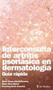 INTERCONSULTA DE ARTRITIS PSORIÁSICA EN DERMATOLOGÍA  GUÍA RÁPIDA. GUIA RAPIDA