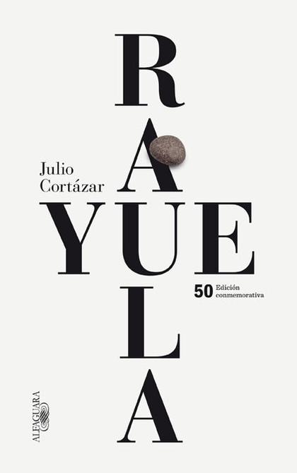 RAYUELA (EDICIÓN CONMEMORATIVA 2013).