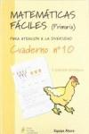 MATEMÁTICAS FÁCILES 10, EDUCACIÓN PRIMARIA