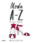 MODA A-Z : DICCIONARIO ILUSTRADO