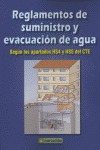 REGLAMENTO DE SUMINISTROS Y EVACUACIÓN DE AGUA