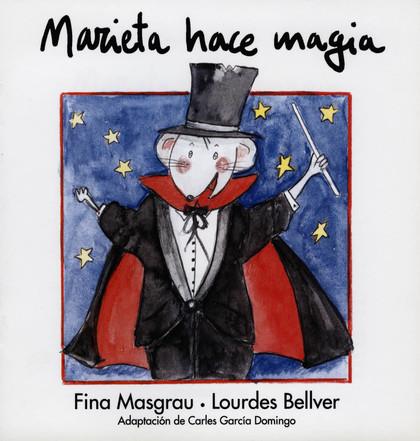 MARIETA HACE MAGIA.