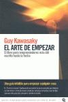 EL ARTE DE EMPEZAR: EL LIBRO PARA EMPRENDEDORES MÁS IMPORTANTE ESCRITO HASTA LA FECHA