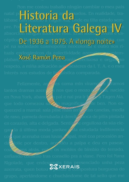 HISTORIA DA LITERATURA GALEGA IV. DE 1936 A 1975. A ´LONGA NOITE´.