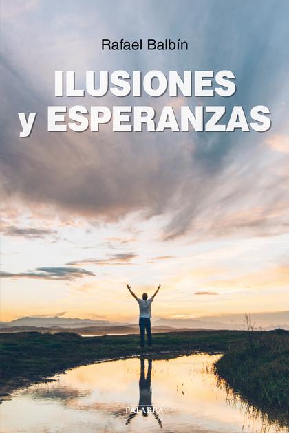 ILUSIONES Y ESPERANZAS.
