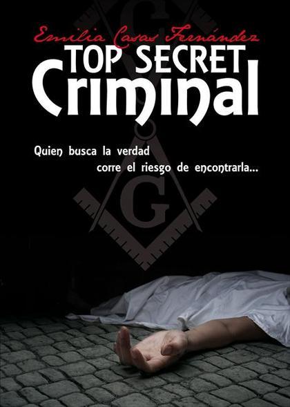TOP SECRET CRIMINAL