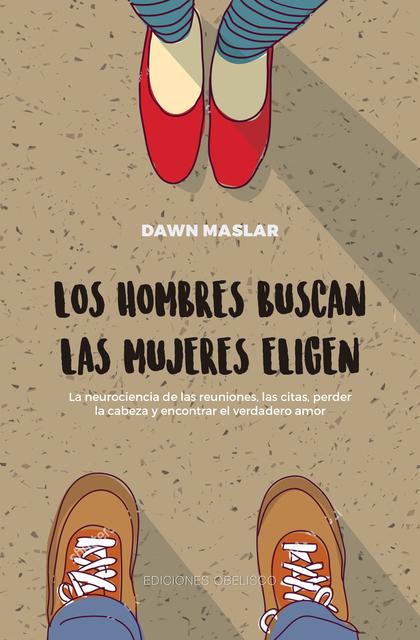 LOS HOMBRES BUSCAN, LAS MUJERES ELIGEN (DIGITAL).
