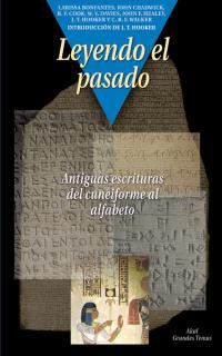 LEYENDO EL PASADO ANTIGUAS ESCRITURAS CUNEIFORME A