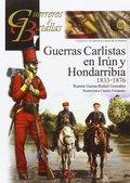 GUERRAS CARLISTAS EN IRÚN Y HONDARRIBIA 1833-1876.