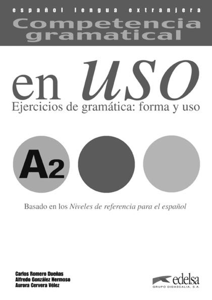 COMPETENCIA GRAMATICAL EN USO (A2). CLAVES