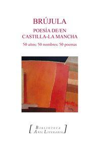 BRÚJULA. POESÍA DE/EN CASTILLA-LA MANCHA