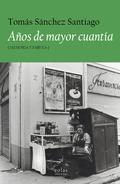 AÑOS DE MAYOR CUANTÍA                                                           (MEMORIA Y FÁBU