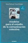 MODELOS PARA EL ESTUDIO COMUNICACION