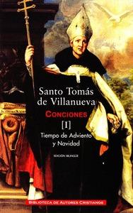OBRAS COMPLETAS DE SANTO TOMÁS DE VILLANUEVA. I: CONCIONES 1-40. TIEMPO DE ADVIE.