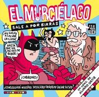 EL MURCIELAGO SALE A POR BIRRAS