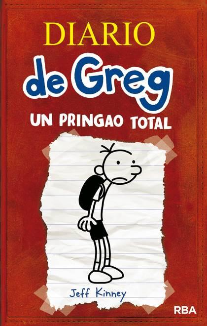 UN PRINGAO TOTAL. DIARIO DE GREG 1