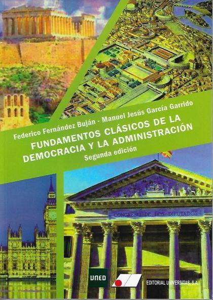 FUNDAMENTOS CLÁSICOS DE LA DEMOCRACIA Y LA ADMINISTRACIÓN.